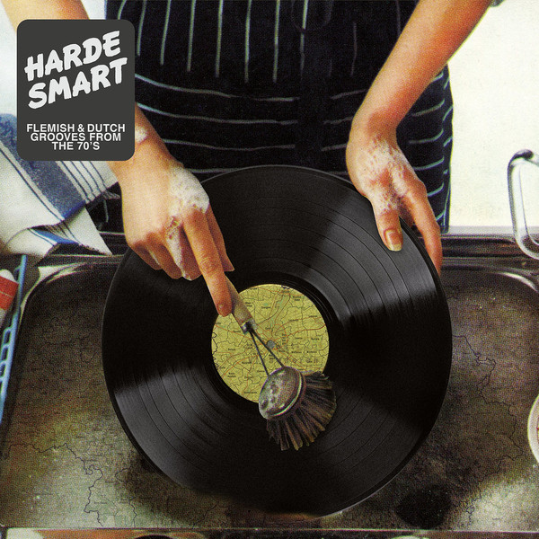 Harde Smart - Flemish & Dutch Grooves From The 70's